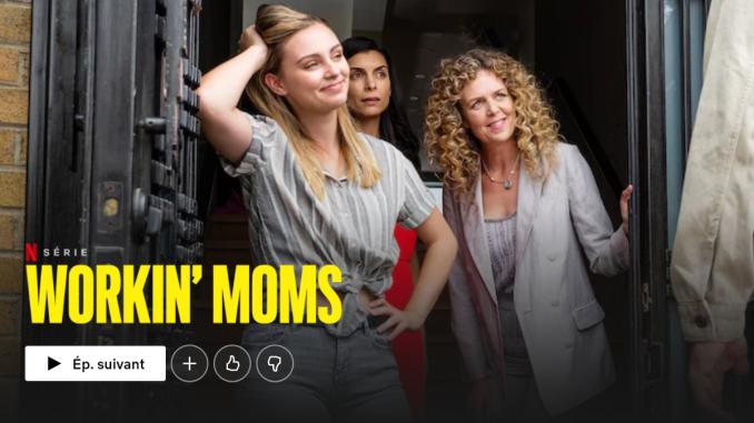 La série Working Moms sur Netflix : Portraits de femmes modernes